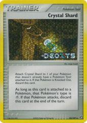 Crystal Shard - 85/107 - Uncommon - Reverse Holo