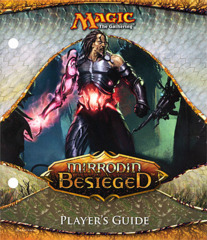 Mirrodin Besieged - Player's Guide