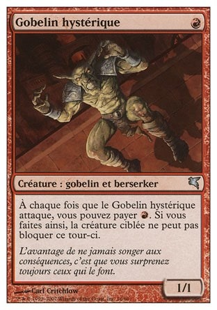 Gobelin hystérique (Frenzied Goblin)