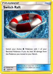 Switch Raft - 62/70 - Uncommon