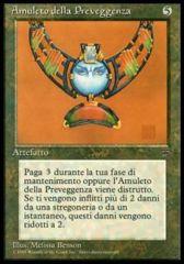 Forethought Amulet (Amuleto della Preveggenza)