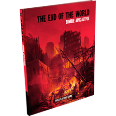 The End of the World: Zombie Apocalypse
