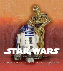 Star Wars: Roleplaying Game - Scavenger's Guide to Droids (Used)