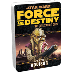 Star Wars:  Force and Destiny - Advisor