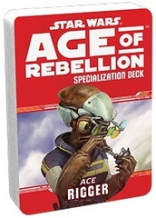 Star Wars: Age of Rebellion - Specialization Deck - Ace Rigger