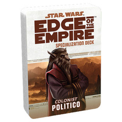 Star Wars: Edge of the Empire - Specialization Deck - Colonist Politico
