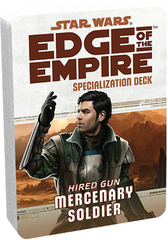 Star Wars: Edge of the Empire - Specialization Deck - Hired Gun Mercenery Soldier