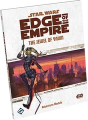 Star Wars:  Edge of the Empire - The Jewel of Yavin - Adventure Module