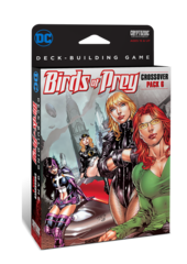 DC Comics Deck-Building Game: Crossover Pack 6 - Birds of Prey