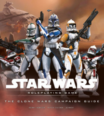 Star Wars: Roleplaying Game - The Clone Wars Campaign Guide (Used)