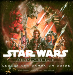 Star Wars: Roleplaying Game - Legacy Era Campaign Guide (Used)