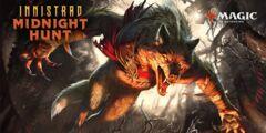Saturday Noon PreRelease - Innistrad: Midnight Hunt