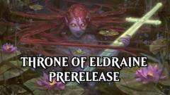 Throne of Eldraine Saturday Prerelease