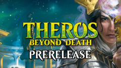 Theros Beyond Death Sunday Pre-Release