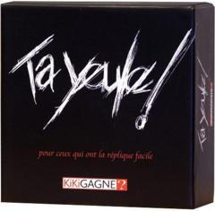 Ta Yeule! (FR)