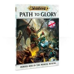 AGE OF SIGMAR: PATH TO GLORY (ENG) Book