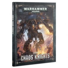 Chaos Knights: Codex 2019