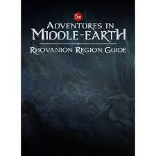 ADVENTURES MIDDLE EARTH RHOVANION REGION GUIDE