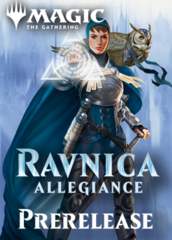 Event A: Ravnica Allegiance Prerelease (Midnight 1/19/19)