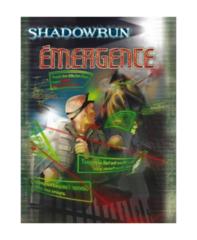 SHADOWRUN - ÉMERGENCE - FRANCAIS