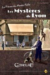 APPEL DE CTHULHU: LES MYSTÈRES DE LYON