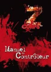 Z-CORPS: MANUEL DU CONTRÔLEUR