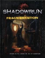 SHADOWRUN 5E ÉDITION: FRAGMENTATION-ÉCRAN DU MJ, AIDES DE JEU ET AVENTURE