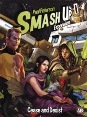 SMASH UP  -  CEASE AND DESIST - EXPANSION