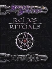 SWORD & SORCERY - RELICS AND RITUALS CORE RULEBOOK - ENGLISH