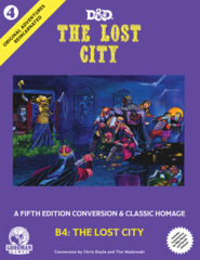 D&D B4 The Lost City 5th Edition Conversion