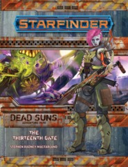 7205 Starfinder Adventure Path: Dead Suns 5: The Thirteenth Gate