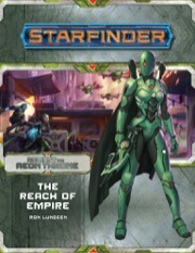 New 7207 Starfinder Adventure Path: The Reach of Empire (Against the Aeon Throne 1 of 3)