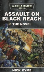 Assault on Black Reach: The Novel