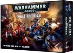 Warhammer 40K Wake the Dead