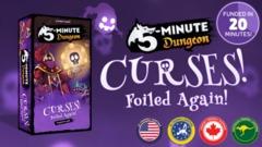 5 Minute Dungeon: Curses! Foiled Again!