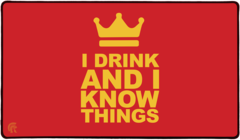 Legion Playmat - I Drink and I Know Things
