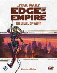 Star Wars - Edge of the Empire - Jewel of Yavin