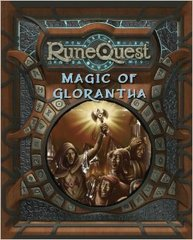 RuneQuest - Glorantha - Magic of Glorantha
