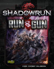 Shadowrun 5th Edition - Run & Gun
