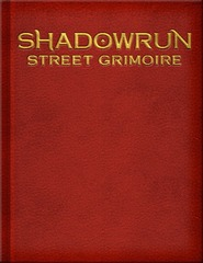 Shadowrun 5th Edition - Street Grimoire - Limited Hard Cover