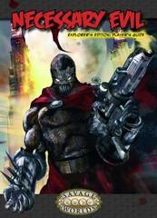 Savage Worlds - Necessary Evil Explorer Edition