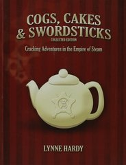 Cogs, Cakes & Swordsticks