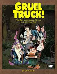 Gruel Truck! (Super Sized)