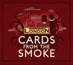 Cthulhu Britannica: The Cards From The Smoke