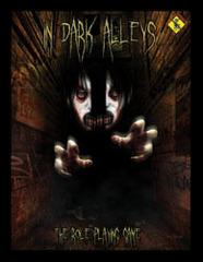 In Dark Alleys