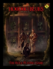 Hoodoo Blues - The Role Playing Game