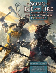A Song of Ice and Fire Roleplaying: A Game of Thrones Edition