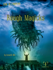 Trail of Cthulhu - Rough Magicks