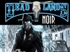Savage Worlds - Dead Lands - Noir
