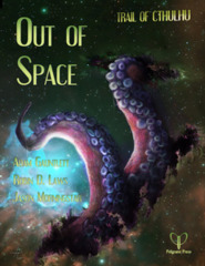 Trail of Cthulhu - Out of Space